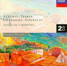 Albéniz : Iberia - Granados : Goyescas: Alicia de Larrocha