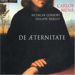 De Aeternitate: Philippe Pierlot - Ricercar Consort - Carlos Mena
