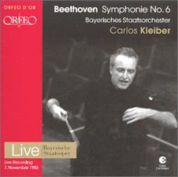 Beethoven - Symphonie n°6 (live 1983): Carlos Kleiber - Bayerisches Staatsorchester