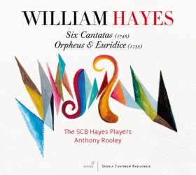 Hayes William - Six Cantatas - Orpheus & Euridice: SCB Hayes Players - Dir. Anthony Rooley