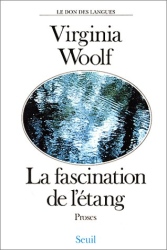 Virginia Woolf: La Fascination de l'étang