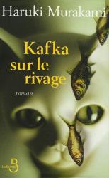 Haruki Murakami: Kafka sur le rivage