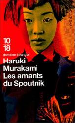 Haruki Murakami: Les amants du Spoutnik