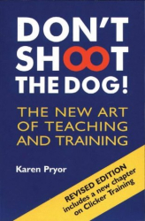 Karen Pryor: Don't Shoot the Dog