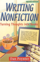 Dan Poynter: Writing Nonfiction : Turning Thoughts into Books (Writing Nonfiction)