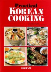 Noh Chin-Hwa: Practical Korean Cooking