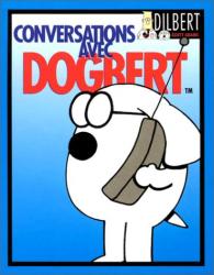 Scott Adams: Conversations avec Dogbert