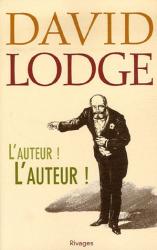 David Lodge: L'Auteur ! L'Auteur !