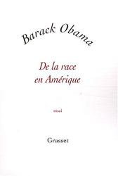 Barack Obama: De la race en Amérique