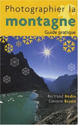 Bertrand Bodin: Photographier la montagne