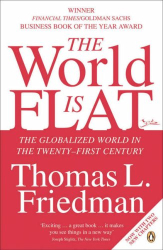 Thomas Friedman: The World Is Flat