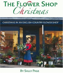 Sally Page: The Flower Shop Christmas