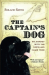 Roland Smith: The Captain's Dog: My Journey with the Lewis and Clark Tribe
