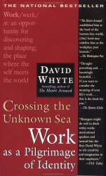 David Whyte: Crossing the Unknown Sea