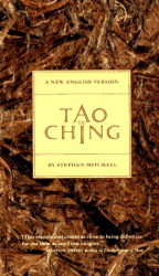 Stephen Mitchell: Tao Te Ching: A New English Version