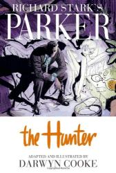 Darwyn Cooke: Richard Stark's Parker, Vol. 1: The Hunter