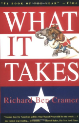 Richard Ben Cramer: What It Takes: The Way to the White House