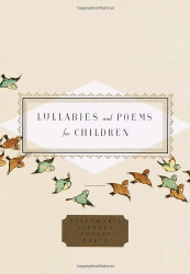 : Lullabies and Poems for Children (Everyman's Library Pocket Poets)