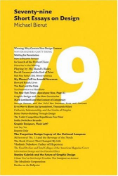 Michael Bierut: 79 Short Essays on Design