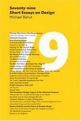 Michael Bierut: 79 Short Essays on Design