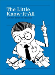 : The Little Know-It-All: Common Sense for Designers