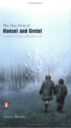 Louise Murphy: The True Story of Hansel and Gretel
