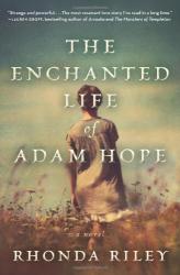 Rhonda Riley: The Enchanted Life of Adam Hope: A Novel