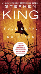 Stephen King: Full Dark, No Stars (Second reading)