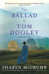Sharyn McCrumb: The Ballad of Tom Dooley: A Ballad Novel