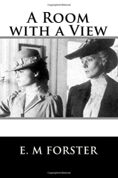 E. M Forster: A Room with a View
