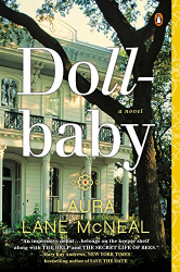 Laura Lane McNeal: Dollbaby: A Novel