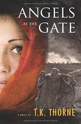 T.K. Thorne: Angels at the Gate