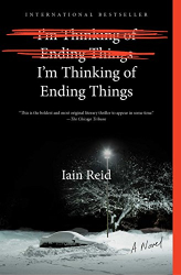 Iain Reid: I'm Thinking of Ending Things!