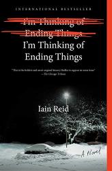 Iain Reid: I'm Thinking of Ending Things!