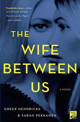 Greer Hendricks: The Wife Between Us