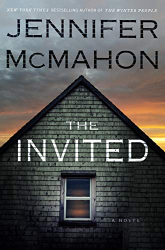Jennifer McMahon: The Invited: A Novel