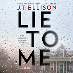 J. T. Ellison: Lie to Me