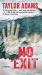 Taylor Adams: No Exit: A Novel