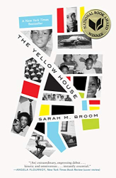 Sarah M. Broom: The Yellow House: A Memoir (2019 National Book Award Winner)