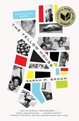 Sarah M. Broom: The Yellow House: A Memoir (2019 National Book Award Winner)