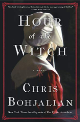 Bohjalian, Chris: Hour of the Witch: A Novel