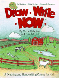 Marie Hablitzel: Draw Write Now, Book 1: On the Farm-Kids and Critters-Storybook Characters
