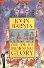 John Barnes: One for the Morning Glory
