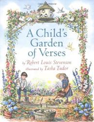 Robert Louis Stevenson: A Child's Garden of Verses