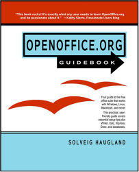 Solveig Haugland: The OpenOffice.org 2 Guidebook: Amazon