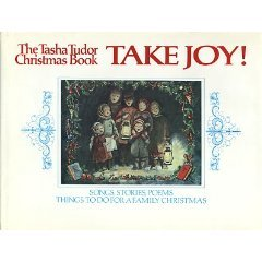 Tasha Tudor: Take Joy: Tasha Tudor Christmas Book