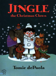 Tomie dePaola: Jingle the Christmas Clown