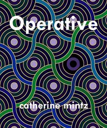 Catherine Mintz: Operative
