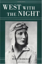 Beryl Markham: West with the Night