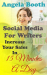 Angela Booth: Social Media For Writers: Increase Your Sales In 15 Minutes A Day
